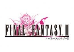 『ファイナルファンタジーII』などビッグタイトルが続々リリース