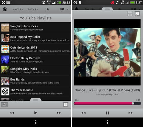 "Songbird Android Music Player:YouTube Playlists""(左)プレイヤーの再生画面(右)"