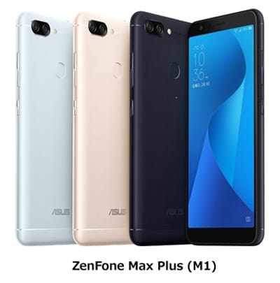 「ZenFone Max Plus (M1)」は、「18 : 9」超ワイドディスプレイを採用